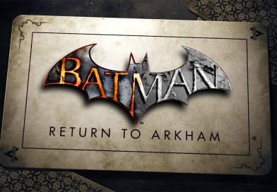 Premiera Batman: Return to Arkham przesunięta
