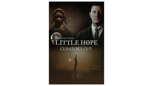 The Dark Pictures Anthology: Little Hope - Curator's Cut