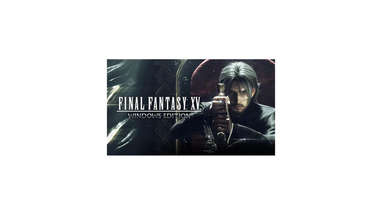 final-fantasy-xv-windows-edition